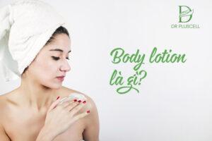 body lotion là gì