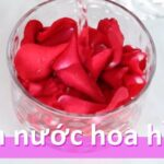 Cách làm nước hoa hồng