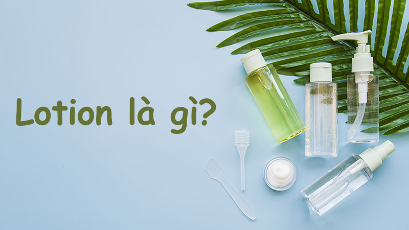 lotion là gì