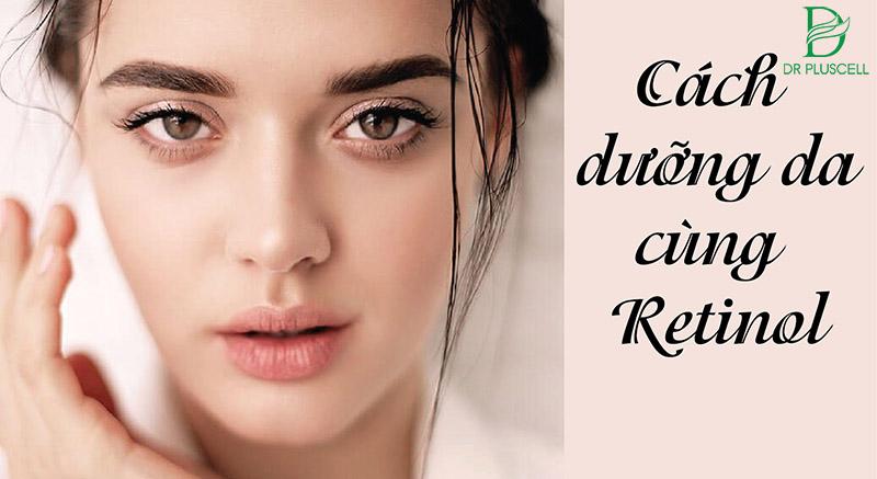 chăm sóc da sau retinol