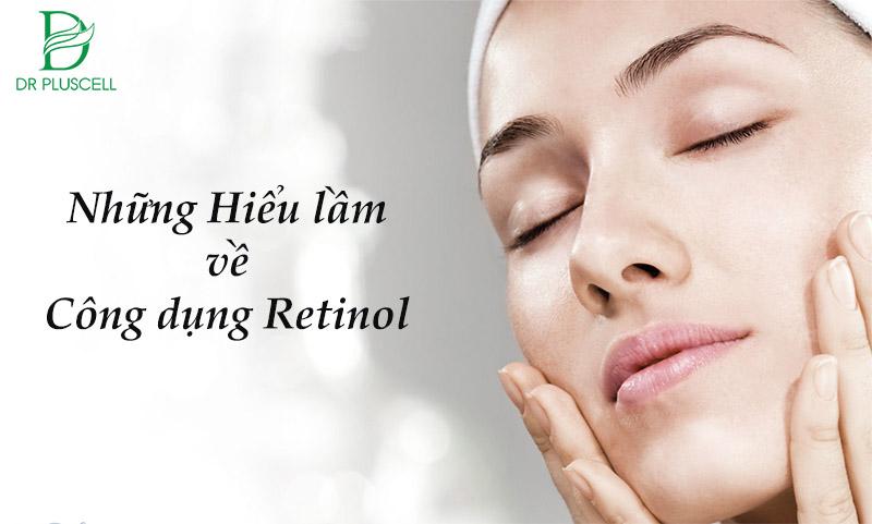 hiểu lầm về retinol