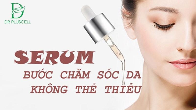 Vì sao nên dùng serum