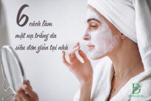 cách làm mặt nạ trắng da