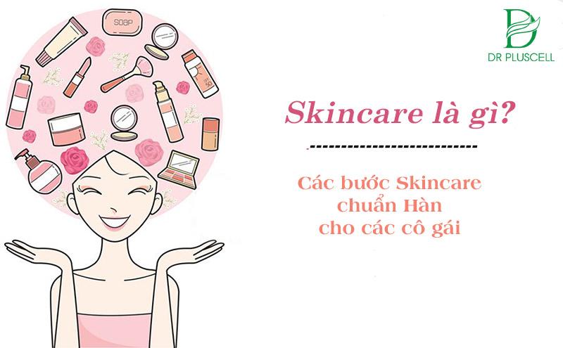 Skincare là gì?