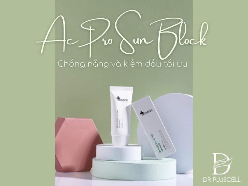 kem-chong-nang-ac-pro-sun-block-dr-pluscell